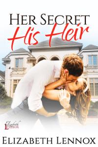 Her Secret, His Heir - Elizabeth Lennox pdf download