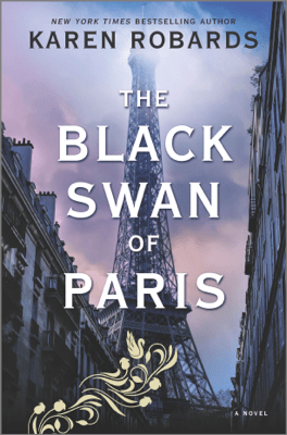 The Black Swan of Paris - Karen Robards pdf download