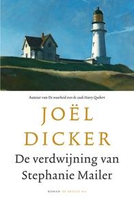 De verdwijning van Stephanie Mailer - Joël Dicker pdf download