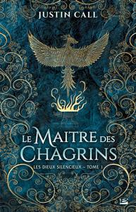 Le Maître des Chagrins - Justin Travis Call pdf download