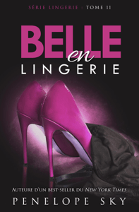 Belle en Lingerie - Penelope Sky pdf download