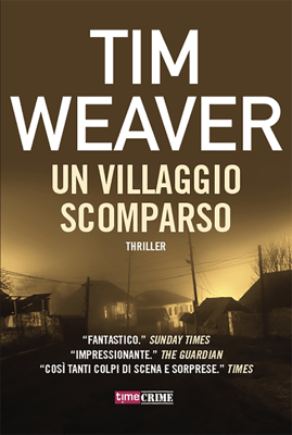 Un villaggio scomparso - Tim Weaver pdf download