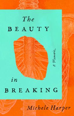 The Beauty in Breaking - Michele Harper pdf download