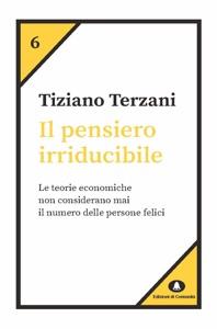 Il pensiero irriducibile - Tiziano Terzani pdf download