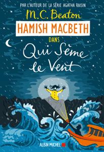 Hamish Macbeth 6 - Qui sème le vent - Marina Boraso & M.C. Beaton pdf download