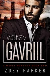 Gavriil (Book 2) - Zoey Parker pdf download