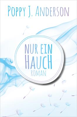 Nur ein Hauch - Poppy J. Anderson pdf download
