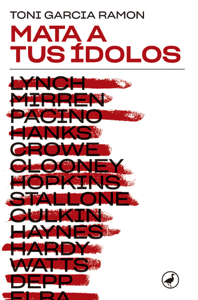 Mata a tus ídolos - Toni Garcia pdf download