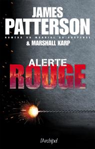 Alerte rouge - James Patterson & Marshall Karp pdf download