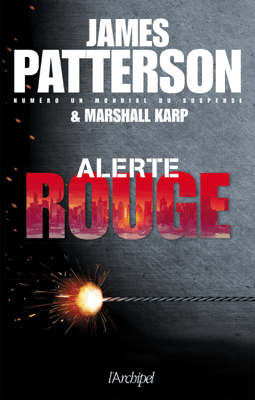 Alerte rouge - James Patterson & Marshall Karp pdf download
