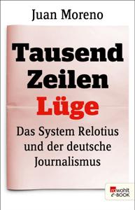 Tausend Zeilen Lüge - Juan Moreno pdf download