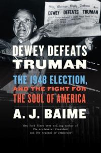 Dewey Defeats Truman - A J Baime pdf download