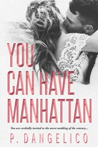 You Can Have Manhattan - P. Dangelico pdf download