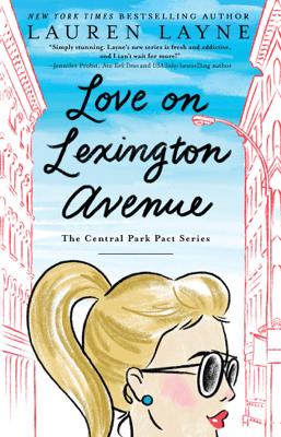 Love on Lexington Avenue - Lauren Layne pdf download