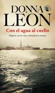 Con el agua al cuello - Donna Leon pdf download