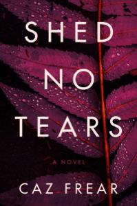 Shed No Tears - Caz Frear pdf download