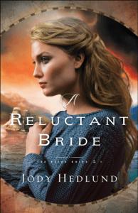 Reluctant Bride - Jody Hedlund pdf download