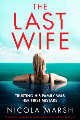The Last Wife - Nicola Marsh