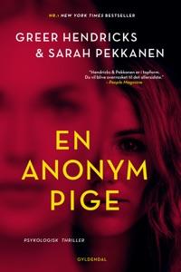 En anonym pige - Greer Hendricks & Sarah Pekkanen pdf download