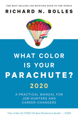What Color Is Your Parachute? 2020 - Richard N. Bolles