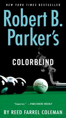 Robert B. Parker's Colorblind - Reed Farrel Coleman pdf download