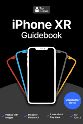 iPhone XR Guidebook - Thomas Anthony