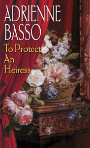 To Protect An Heiress - Adrienne Basso pdf download