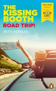 The Kissing Booth: Road Trip! - Beth Reekles pdf download