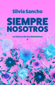 Siempre nosotros - Silvia Sancho pdf download