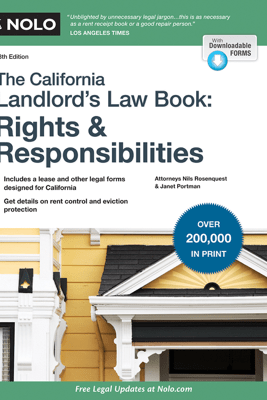 California Landlord's Law Book, The: Rights & Responsibilities - Nils Rosenquest Attorney & Janet Portman