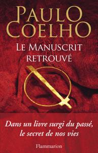 Le manuscrit retrouvé - Paulo Coelho pdf download