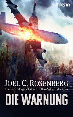 Die Warnung - Joel C. Rosenberg pdf download