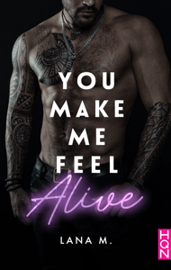 You Make Me Feel Alive - Lana M. pdf download