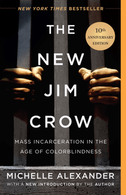 The New Jim Crow - Michelle Alexander pdf download