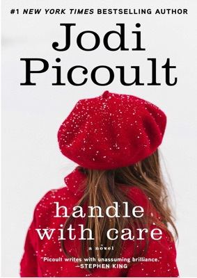 Handle with Care: A Novel - Jodi Picoult pdf download