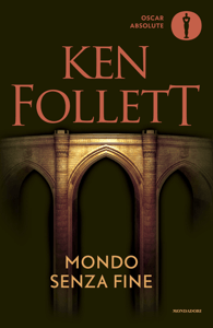 Mondo senza fine - Ken Follett pdf download