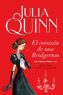 El corazón de una Bridgerton (Bridgerton 6) - Julia Quinn pdf download