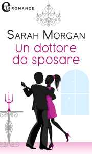 Un dottore da sposare (eLit) - Sarah Morgan pdf download