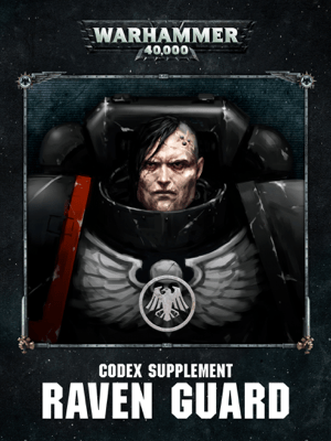 Codex Supplement: Raven Guard (Enhanced Edition) - Games Workshop pdf download