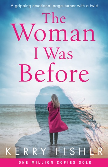 The Woman I Was Before by Kerry Fisher PDF Download