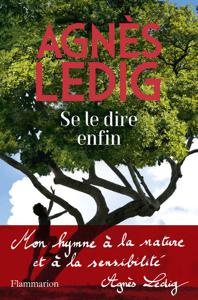 Se le dire enfin - Agnès Ledig pdf download