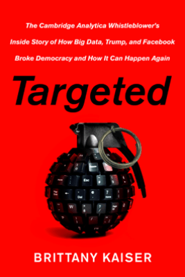 Targeted - Brittany Kaiser
