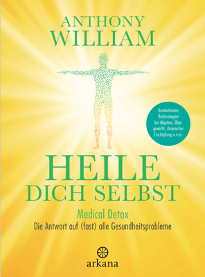 Heile dich selbst - Anthony William pdf download