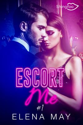 Escort Me Tome 1 - Elena May pdf download
