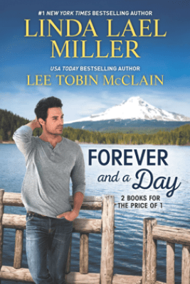 Forever and a Day - Linda Lael Miller & Lee Tobin McClain