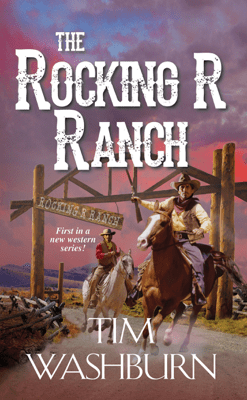 The Rocking R Ranch - Tim Washburn pdf download