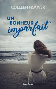 Un bonheur imparfait - Colleen Hoover pdf download