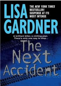 The Next Accident - Lisa Gardner pdf download