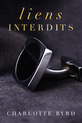 Liens interdits - Charlotte Byrd pdf download
