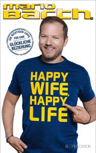 Happy Wife, Happy Life - Mario Barth pdf download